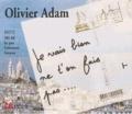 Olivier Adam - Je vais bien, ne t'en fais pas.... 1 CD audio MP3