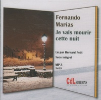 Fernando Marías - Je vais mourir cette nuit. 1 CD audio MP3