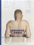 Adrien de Blanzy - L'ADN N° 1, octobre-décemb : Hackez-vous.