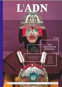 Jérémy Lopes - L'ADN N° 16, Septembre-Nov : Les nouveaux rituels - New job : Maker de rites.