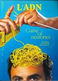 Adrien de Blanzy - L'ADN N° 19, juin-juillet- : Game of neurones.