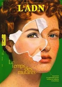 Adrien de Blanzy - L'ADN N° 20, octobre 2019 : Le temps des mutants.