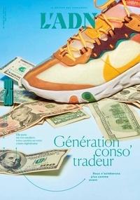 Adrien de Blanzy - L'ADN N° 26, avril 2021 : Génération conso tradeur.