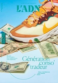 Adrien de Blanzy - L'ADN N° 26, avril-juin 20 : Génération conso'tradeur.