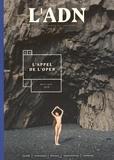 Adrien de Blanzy - L'ADN N° 4, Avril-juin 201 : L'appel de l'open.