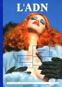 Adrien de Blanzy - L'ADN N° 7, avril-juin 201 : Soyons pop !.