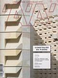 Emmanuelle Borne et François Fontès - L'architecture d'aujourd'hui N° 417, mars 2017 : Construire en pierre.
