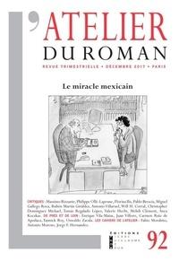 Massimo Rizzante - L'atelier du roman N° 92, décembre 2017 : Le miracle mexicain.