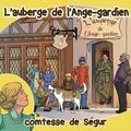 Comtesse de Ségur - L'auberge de l'ange gardien - CD audio.