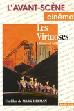 Bertrand Levergeois - L'Avant-Scène Cinéma N° 490, Mars 2000 : Les Virtuoses - (Brassed off).