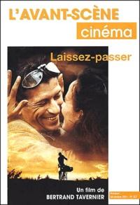 Bertrand Tavernier - L'avant-scène cinéma N° 507 Décembre 2001 : Laissez-passer.
