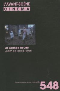 Yves Alion - L'Avant-Scène Cinéma N° 548, Janvier 2006 : La Grande Bouffe - Un film de Marco Ferreri.