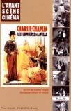 Yves Alion - L'Avant-Scène Cinéma N° 614, Juin 2014 : Les Lumières de la ville - Un film de Charles Chaplin.