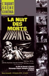 Yves Alion - L'Avant-Scène Cinéma N° 619, janvier 2015 : La nuit des morts-vivants.