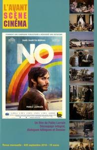Yves Alion - L'Avant-Scène Cinéma N° 635, septembre 20 : No - Un film de Pablo Larrain.