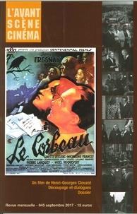 Yves Alion - L'Avant-Scène Cinéma N° 645, Septembre 20 : Le Corbeau, Henri-Georges Clouzot.