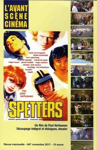Yves Alion - L'Avant-Scène Cinéma N° 647, novembre 201 : Spetters - Un film de Paul Verhoeven.