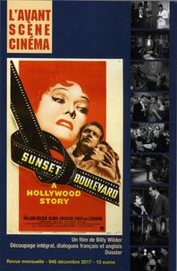 Yves Alion - L'Avant-Scène Cinéma N° 648, décembre 201 : Sunset Boulevard - Un film de Billy Wilder.