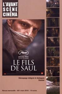 Yves Alion - L'Avant-Scène Cinéma N° 651, mars 2018 : Le fils de Saul.