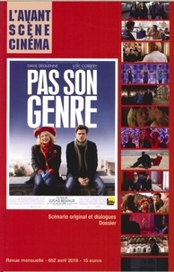 Yves Alion - L'Avant-Scène Cinéma N° 652, Avril 2018 : Pas son genre.
