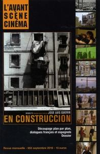 Yves Alion - L'Avant-Scène Cinéma N° 655, septembre 20 : En construccion - José Luis Guerin.