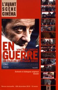 Yves Alion - L'Avant-Scène Cinéma N° 658, décembre 201 : En guerre - Stéphane Brizé.