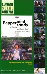 Yves Alion - L'Avant-Scène Cinéma N° 665, septembre 20 : Peppermint Candy - Un film de Lee Chang-Dong.