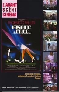 Yves Alion - L'Avant-Scène Cinéma N° 667, novembre 201 : Ginger & Fred - Federico Fellini.