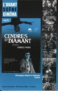 Pierre-Simon Gutman - L'Avant-Scène Cinéma N° 670, février 2020 : Cendres et diamant - Andrzej Wajda.