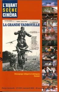 René Marx et Yves Alion - L'Avant-Scène Cinéma N° 671-672, mars-avr : La Grande Vadrouille - Gérard Oury.