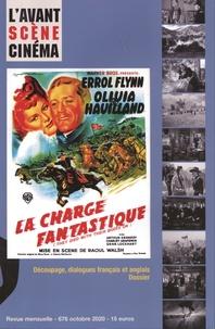 Pierre-Simon Gutman - L'Avant-Scène Cinéma N° 676, octobre 2020 : La chevauchée fantastique - Raoul Walsh.