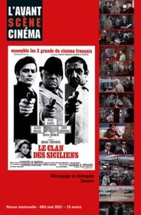 Yves Alion - L'Avant-Scène Cinéma N° 683, mai 2021 : Le clan des Siciliens.