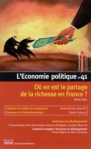 Denis Clerc - L'Economie politique N° 41, Janvier 2009 : Où en est le partage de la richesse en France ?.