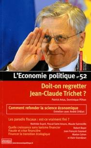 Patrick Artus et Dominique Plihon - L'Economie politique N° 52, Octobre 2011 : Doit-on regretter Jean-Claude Trichet ?.