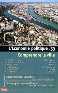 Christian Chavagneux - L'Economie politique N° 53, Janvier 2012 : Comprendre la ville.