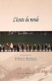 Roberto Barbanti et Pierre Mariétan - L'écoute du monde - Actes du congrès mondial d'écologie sonore 2.