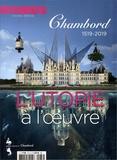 Jeanne Faton et Myriam Escard-Bugat - L'estampille/L'objet d'art Hors-série N° 137, m : Chambord, l'utopie à l'oeuvre.