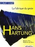 Jeanne Faton - L'estampille/L'objet d'art Hors-série N° 141, o : Hans Hartung - La fabrique du geste.