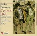 Fédor Dostoïevski - L'éterniel mari. 5 CD audio