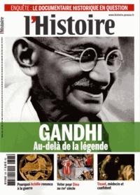 Valérie Hannin - L'Histoire N° 393, novembre 201 : Gandhi - Au-delà de la légende.