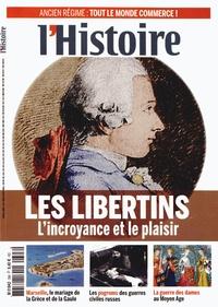Valérie Hannin - L'Histoire N° 398, avril 2014 : Les libertins - L'incroyance et le plaisir.