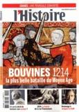 Philippe Clerget - L'Histoire N°399 mai 2014 : Bouvines 1214 - La plus belle bataille du Moyen Age.