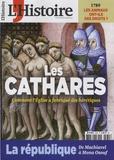 Héloïse Kolebka et Claude Perdriel - L'Histoire N° 430, décembre 201 : Les cathares - Comment l'Eglise a fabriqué des hérétiques.