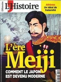 Héloïse Kolebka - L'Histoire N° 451, septembre 20 : L'ère Meiji - Comment le Japon est devenu moderne.