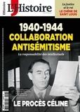 Héloïse Kolebka - L'Histoire N° 453, novembre 201 : Collaboration, antisémitisme : le procès Céline.