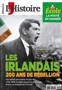 Héloïse Kolebka - L'Histoire N° 455, janvier 2019 : Les Irlandais - 200 ans de rébellion.