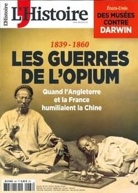 Claude Perdriel - L'Histoire N° 467, janvier 2020 : Les guerres de l'opium.