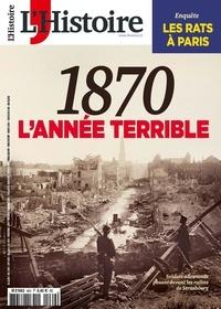 Héloïse Kolebka - L'Histoire N° 469, mars 2020 : 1870 - L'année terrible.