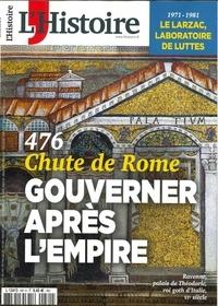 Héloïse Kolebka - L'Histoire N° 481, mars 2021 : Chute de Rome, gouverner après l'empire.