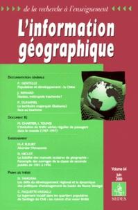 Collectif - L'information géographique Volume 64 Juin 2000.